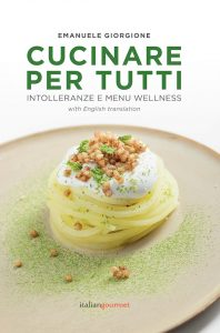 cucinare per tutti libro di ricette sane wellness vegan senza glutine senza soia gluten-free vegan cookbook chef emanuele giorgione